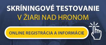 Online registrácia pre skríningové testovanie v Žiari nad Hronom