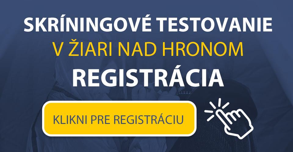 Online registrácia pre skríningové testovanie Žiar nad Hronom