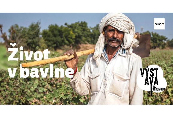 V BÚDE budú hostiť výstavu fotografií o živote a problémoch pestovateľov bavlny