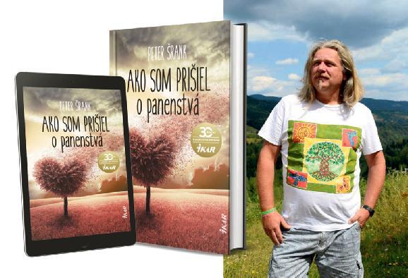Spisovateľ Peter Šrank s novou knihou Ako som prišiel o panenstvá